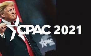 Image result for Donald Trump at CPAC 2021